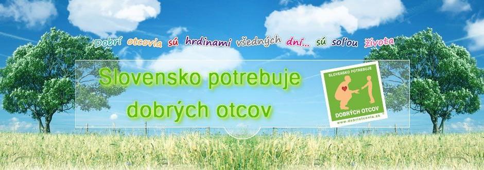 Slovensko potrebuje dobrych otcov tapeta