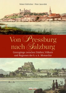 Von Pressburg nach Salzburg_zm
